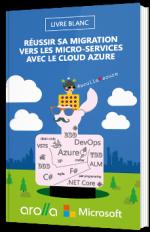 Réussir sa migration vers les micro-services avec le Cloud Azure