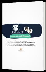 Les 8 leviers de l'épanouissement professionnel