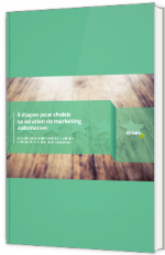 5 étapes pour choisir sa solution de marketing automation