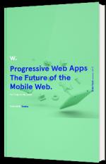 Progressive Web Apps - The Future of the Mobile Web