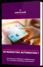 Comment déployer un outil de Marketing Automation ?