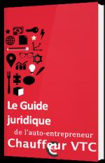 Le Guide juridique de l'auto-entrepreneur Chauffeur VTC