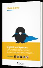 Digital workplace : pourquoi opter pour le management visuel ?