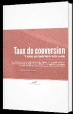 Taux de conversion - 10 astuces pour transformer vos visites en vente