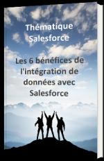 Les 6 bénéfices de l'intégration de données avec Salesforce