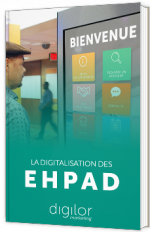 La digitalisation des EHPAD