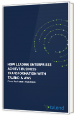 How leading enterprises achieve business transformation with Talend & AWS