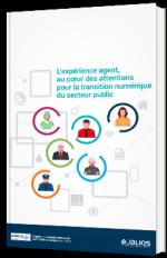 L'expérience agent, au cœur des attentions pour la transition numérique du secteur public