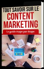 Guide complet du Content Marketing