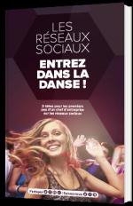 Les réseaux sociaux - Entrez dans la danse !