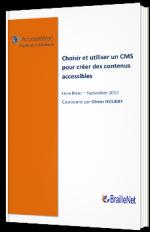 Choisir et utiliser un CMS pour créer des contenus accessibles
