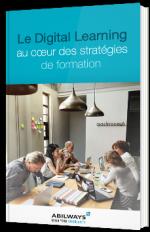 Le Digital Learning au coeur des stratégies de formation