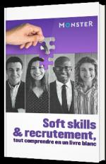 Soft skills et recrutement : tout comprendre en un livre blanc