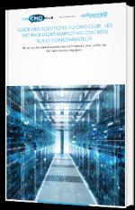 Guide des solutions du CMO Club : Les technologies marketing centrées sur le consommateur