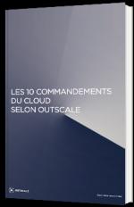 Les 10 commandements du Cloud selon Outscale