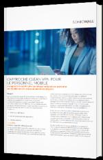 L'approche Clean VPN pour le personnel mobile