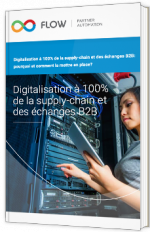 Digitalisation à 100% de la supply-chain et des échanges B2B