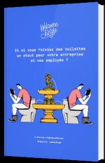 Et si vous faisiez des toilettes un atout pour votre entreprise et vos employés ?