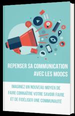 Repenser sa communication avec les MOOCs