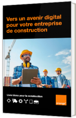 Vers un avenir digital pour votre entreprise de construction
