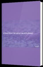 Stratégie de lead nurturing