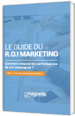 Le guide du R.O.I. marketing
