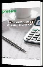 Les services gérés TI - Un guide pour le CFO
