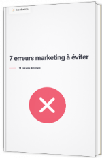 7 erreurs marketing à éviter