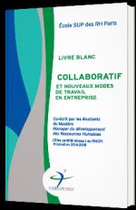 Livre blanc collaboratif et nouveaux modes de travail en entreprise