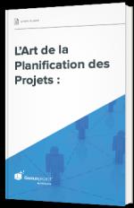 L'Art de la Planification des Projets