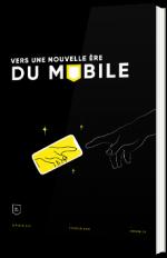 Vers une nouvelle ère du mobile