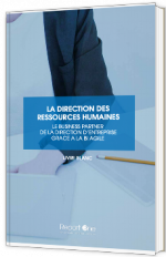 La direction RH - Le business partner de la direction d'entreprise grace a la BI agile