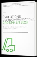 Évolutions des recommandations CACES® en 2020