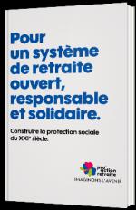 Pour un système de retraite ouvert, reponsable et solidaire