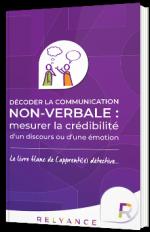 Décoder la communication non-verbale : mesurer la crédibilité d'un discours ou d'une émotion