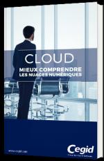 Cloud - Mieux comprendre les nuages numériques