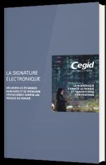 La signature électronique - Sécuriser les échanges bancaires et se prémunir efficacement contre les risques de fraude