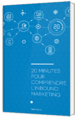 20 minutes pour comprendre l'inbound marketing