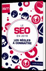 Le SEO en 2019 - Les règles à connaître