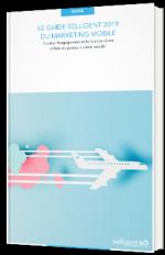 Le guide Selligent 2019 du marketing mobile