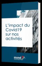 L'impact du Covid-19 sur nos activités