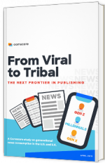 From viral to tribal - The next frontier in publishing