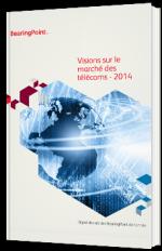 Visions sur le marché des télécoms - 2014