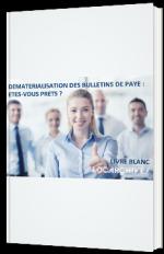 Dématérialisation des bulletins de paie : êtes-vous prêt ?
