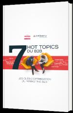 7 hot topics du B2B