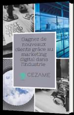 Gagnez de nouveaux clients grâce au marketing digital dans l'industrie