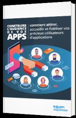Construire l'audience de vos applications mobiles