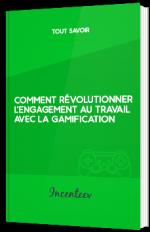 Comment révolutionner l'engagement au travail avec la gamification