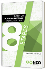 Bâtir un plan marketing percutant en 8 étapes