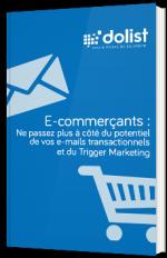 E-commerçants : ne passez plus à côté du potentiel de vos e-mails transactionnels et du trigger marketing